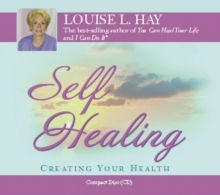 Self-healing : 10 Steps to a New You, CD-Audio