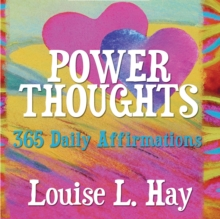 Power Thoughts : 365 Daily Affirmations, Paperback