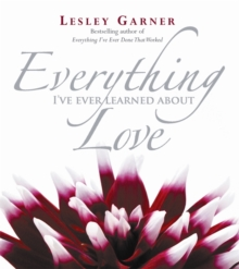 Everything I've Ever Learned About Love, Paperback Book