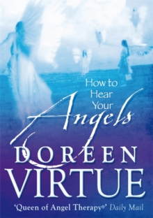 How to Hear Your Angels, Paperback