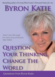 Question Your Thinking, Change The World, Paperback Book