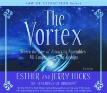 The Vortex : Where the Law of Attraction Assembles All Cooperative Relationships, CD-Audio