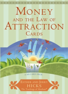 Money and the Law of Attraction : Learning to Attract Wealth, Health and Happiness, Cards
