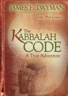 The Kabbalah Code : A True Adventure, Hardback