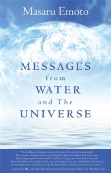 Messages from Water and the Universe, Paperback Book
