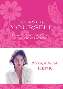 Treasure Yourself : Power Thoughts for My Generation, Paperback