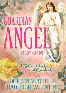 Guardian Angel Tarot Cards : A 78-Card Deck and Guidebook, Cards Book