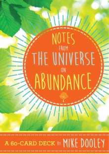 Notes from the Universe on Abundance : A 60-Card Deck, Cards