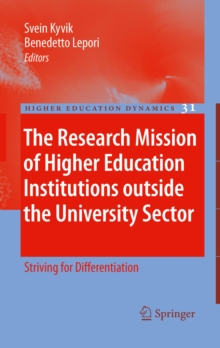 Image of The Research Mission of Higher Education Institutions outside the University Sector : Striving for Differentiation