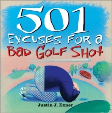 501 Excuses for a Bad Golf Shot, Paperback