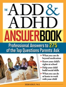 The ADD & ADHD Answer Book, Paperback Book