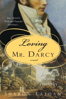 Loving Mr. Darcy, Paperback Book