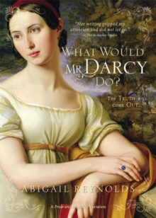 What Would Mr Darcy Do, Paperback Book