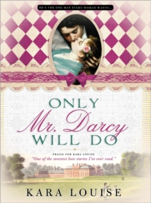 Only Mr Darcy Will Do, Paperback Book