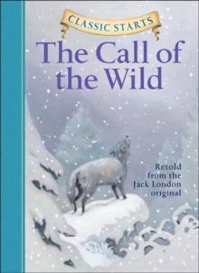 The Call of the Wild, Hardback