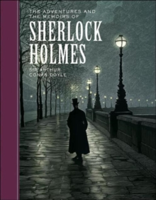 The Adventures of and the Memoirs of Sherlock Holmes, Hardback