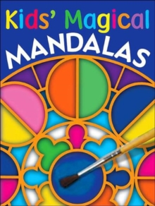 Kids' Magical Mandalas, Paperback