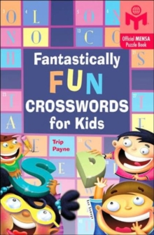 Fantastically Fun Crosswords for Kids, Paperback