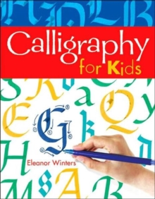 Calligraphy for Kids, Paperback Book