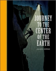 Journey to the Center of the Earth, Hardback