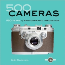 500 Cameras : 170 Years of Photographic Innovation, Paperback