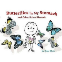 Butterflies in My Stomach and Other School Hazards, Paperback