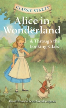 Alice in Wonderland & Through the Looking-glass, Paperback