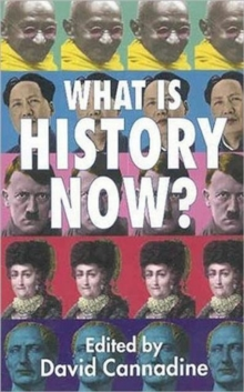 What is History Now?, Paperback