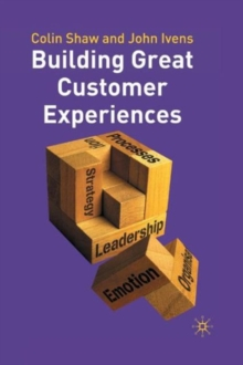 Building Great Customer Experiences, Paperback