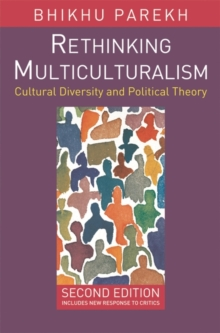 Rethinking Multiculturalism : Cultural Diversity and Political Theory, Paperback Book