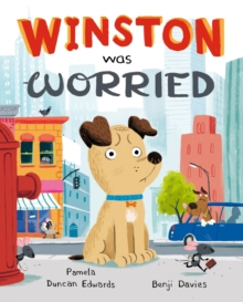 Winston Was Worried, Paperback