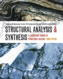 Structural Analysis and Synthesis : A Laboratory Course in Structural Geology, Paperback Book