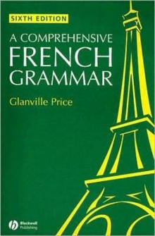 A Comprehensive French Grammar, Paperback