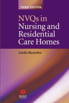 NVQs in Nursing and Residential Care Homes, Paperback