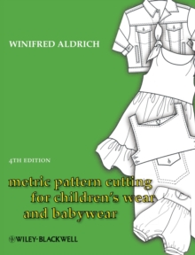 Metric Pattern Cutting for Children's Wear and Babywear : From Birth to 14 Years, Hardback Book