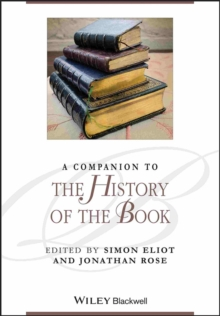 A Companion to the History of the Book, Paperback