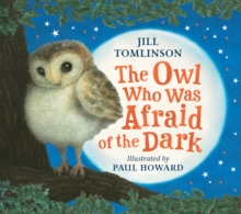The Owl Who Was Afraid of the Dark, Paperback