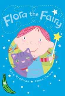 Flora the Fairy : Green Banana, Paperback