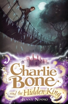 Charlie Bone and the Hidden King, Paperback