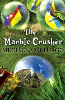 The Marble Crusher : 3 Stories in 1, Paperback