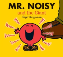 Mr. Noisy and the Giant, Paperback