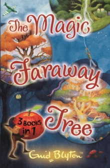The Magic Faraway Tree Collection : 3 Books in 1, Paperback