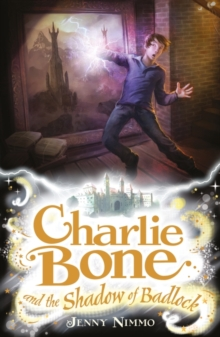 Charlie Bone and the Shadow of Badlock, Paperback