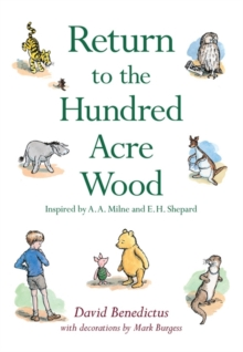 Winnie-the-Pooh: Return to the Hundred Acre Wood, Hardback