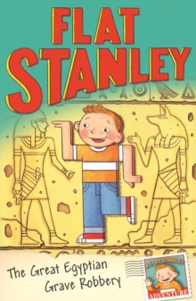 Jeff Brown's Flat Stanley: The Great Egyptian Grave Robbery, Paperback