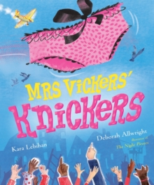 Mrs Vickers' Knickers : Picture Book and Gift, Paperback