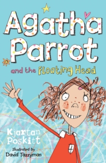 Agatha Parrot and the Floating Head : Bk.1, Paperback