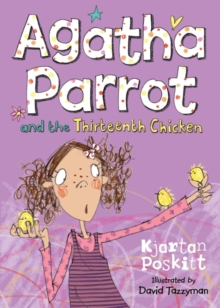 Agatha Parrot and the Thirteenth Chicken, Paperback