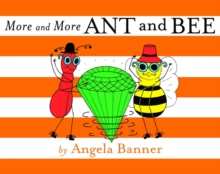 More and More Ant and Bee, Hardback Book