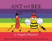 Ant and Bee and the Rainbow, Hardback